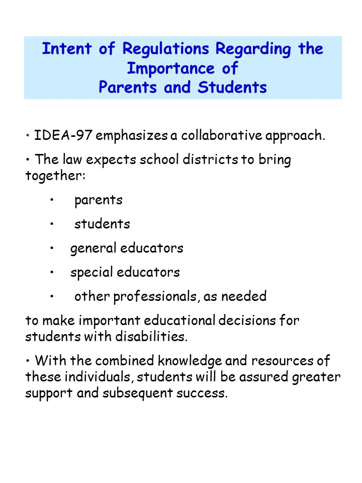 THINGS TO REMEMBER: Additional Information IEP 8 Preparation of students with disabilities for independent living and economic self- sufficiency is a major focus of IDEA.