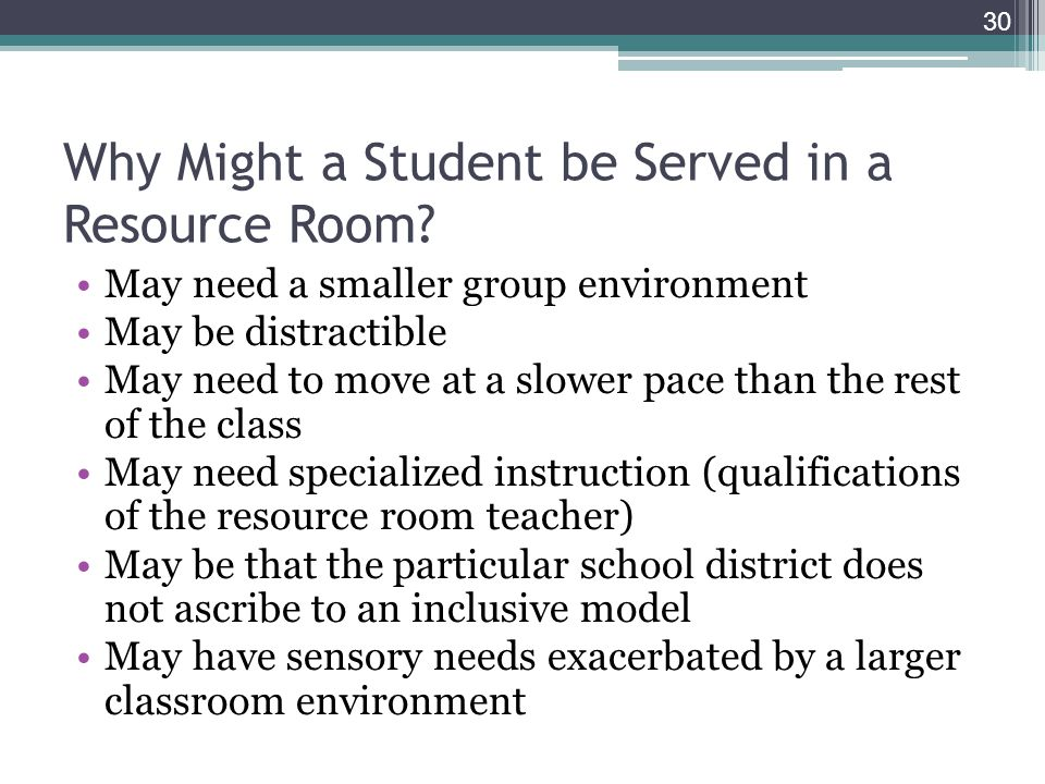 Why Might a Student be Served in a Resource Room.