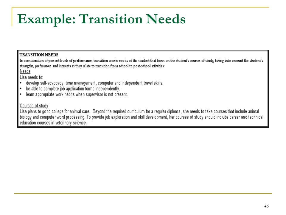 Example: Transition Needs 46