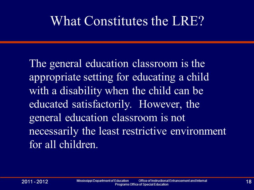 What Constitutes the LRE.