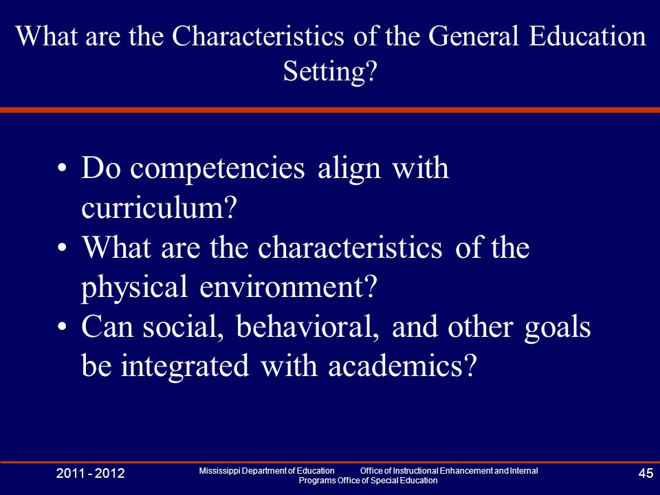 What are the Characteristics of the General Education Setting.