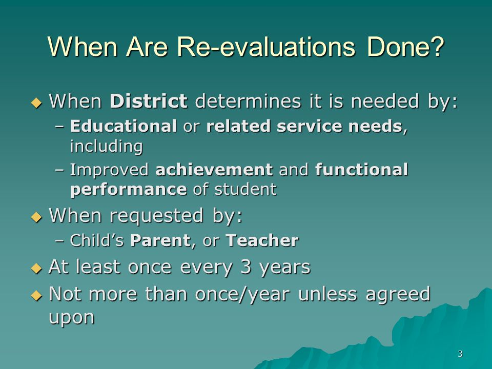 3 When Are Re-evaluations Done.