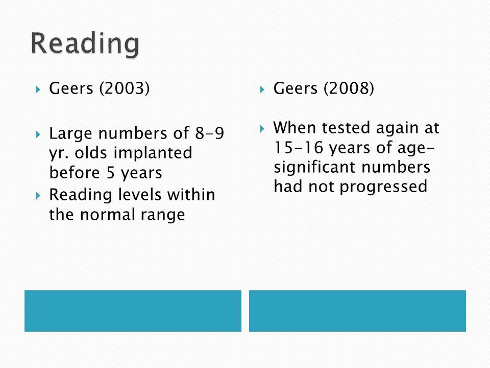  Geers (2003)  Large numbers of 8-9 yr.