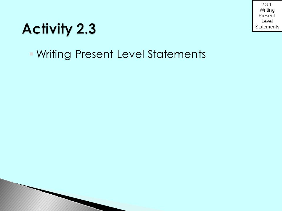  Writing Present Level Statements 2.3.1 Writing Present Level Statements