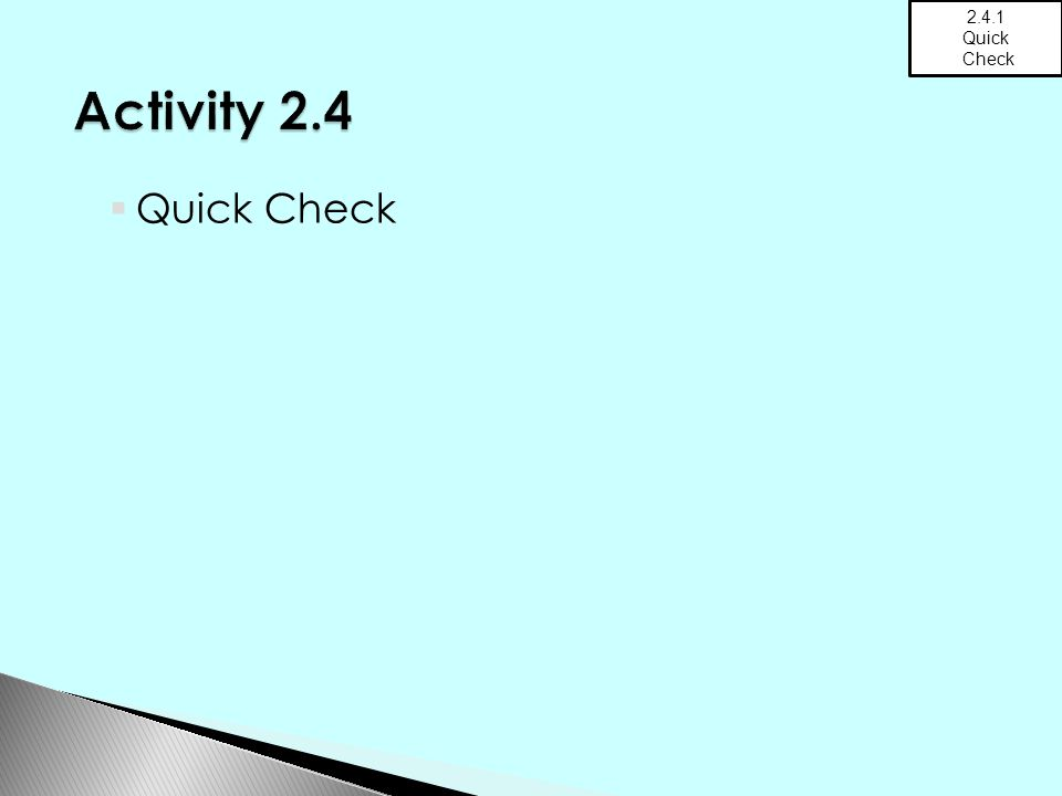  Quick Check 2.4.1 Quick Check