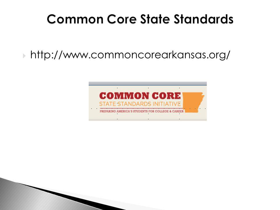  http://www.commoncorearkansas.org/