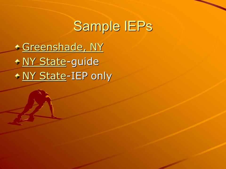 Sample IEPs Greenshade, NY Greenshade, NY StateNY State-guide NY State NY StateNY State-IEP only NY State
