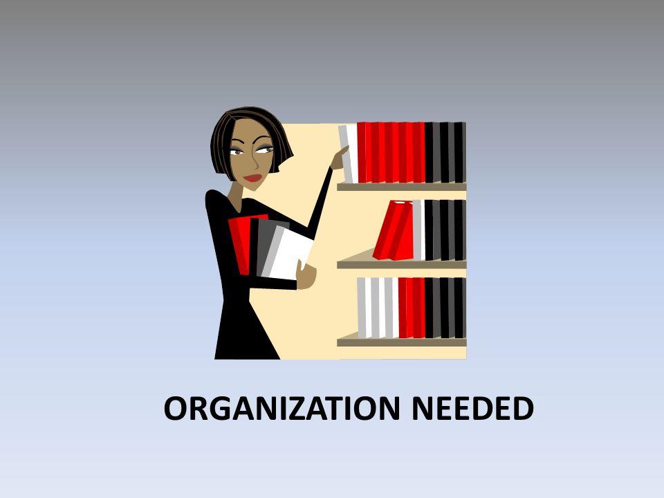 ORGANIZATION NEEDED