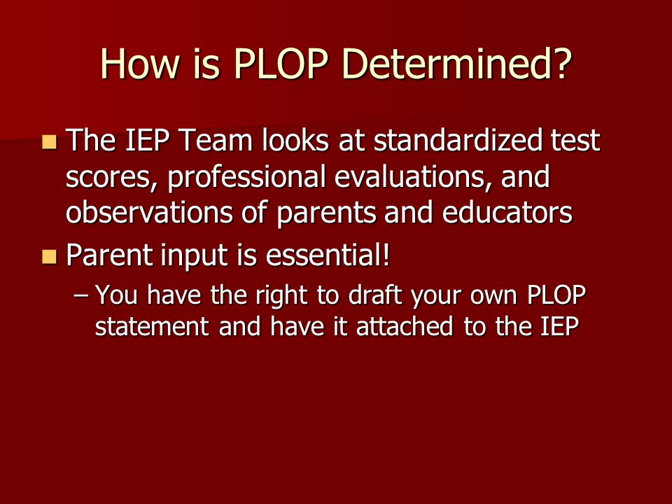 How is PLOP Determined.