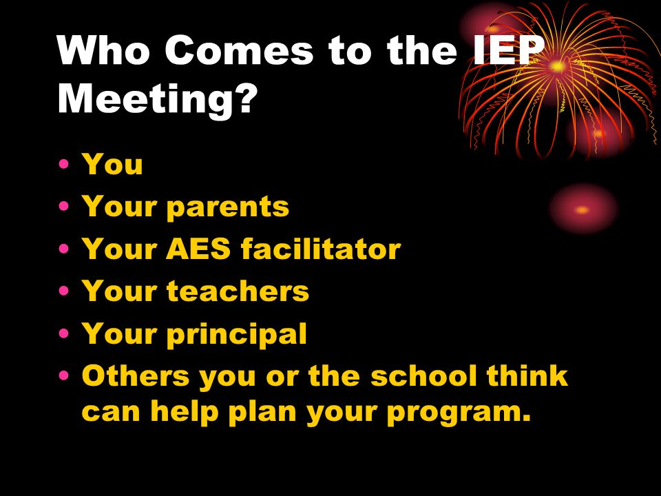 Who Comes to the IEP Meeting.