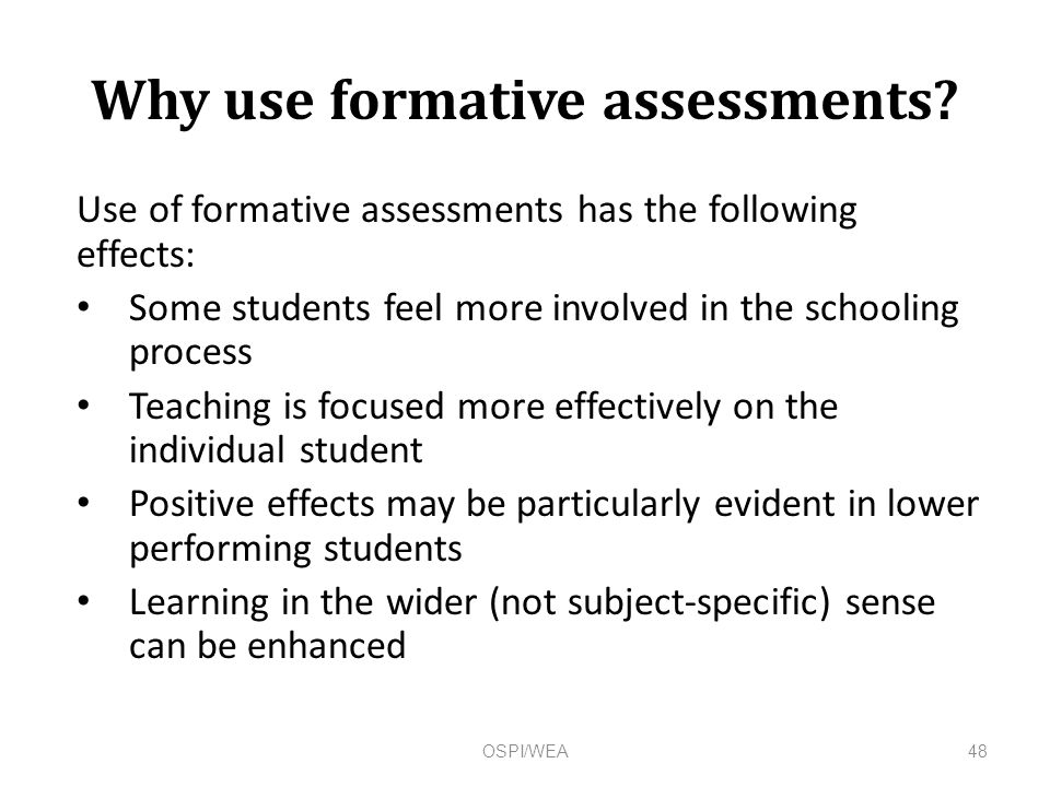 Why use formative assessments.