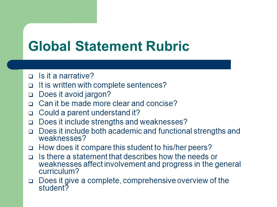 Global Statement Rubric  Is it a narrative.  It is written with complete sentences.
