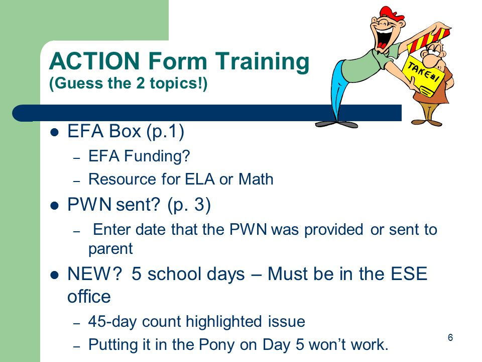 ACTION Form Training (Guess the 2 topics!) EFA Box (p.1) – EFA Funding.