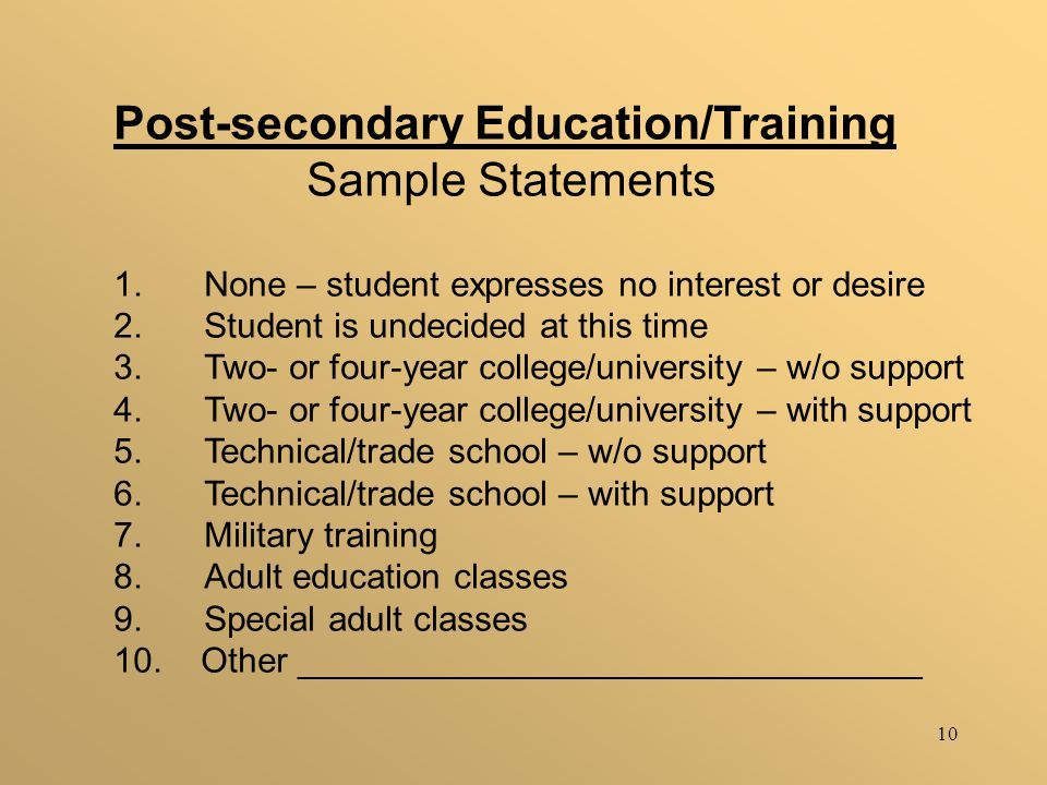 10 Post-secondary Education/Training Sample Statements 1.