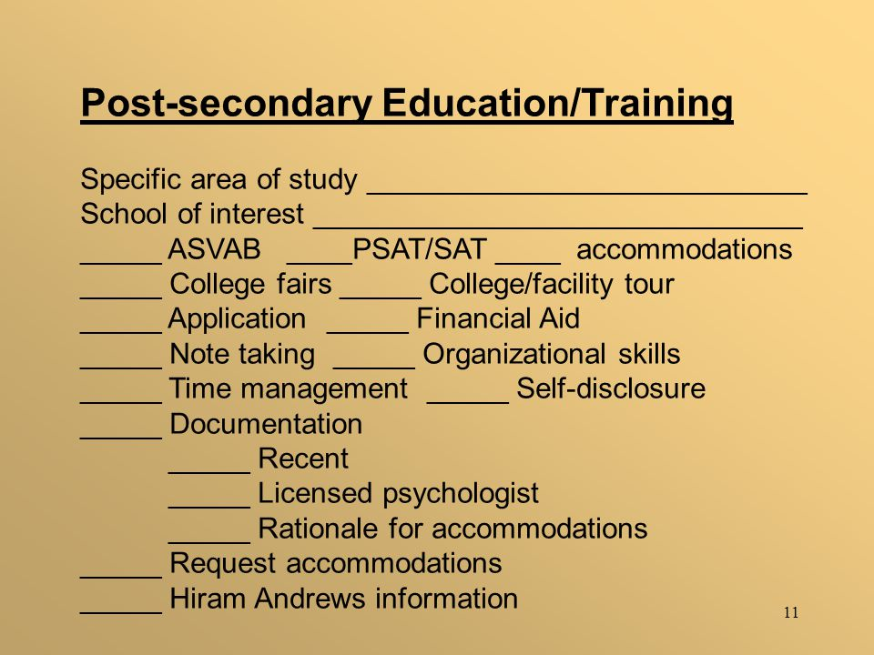 11 Post-secondary Education/Training Specific area of study ___________________________ School of interest ______________________________ _____ ASVAB