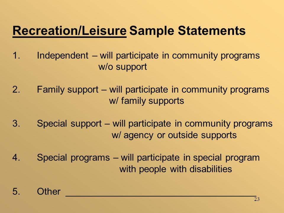 23 Recreation/Leisure Sample Statements 1.