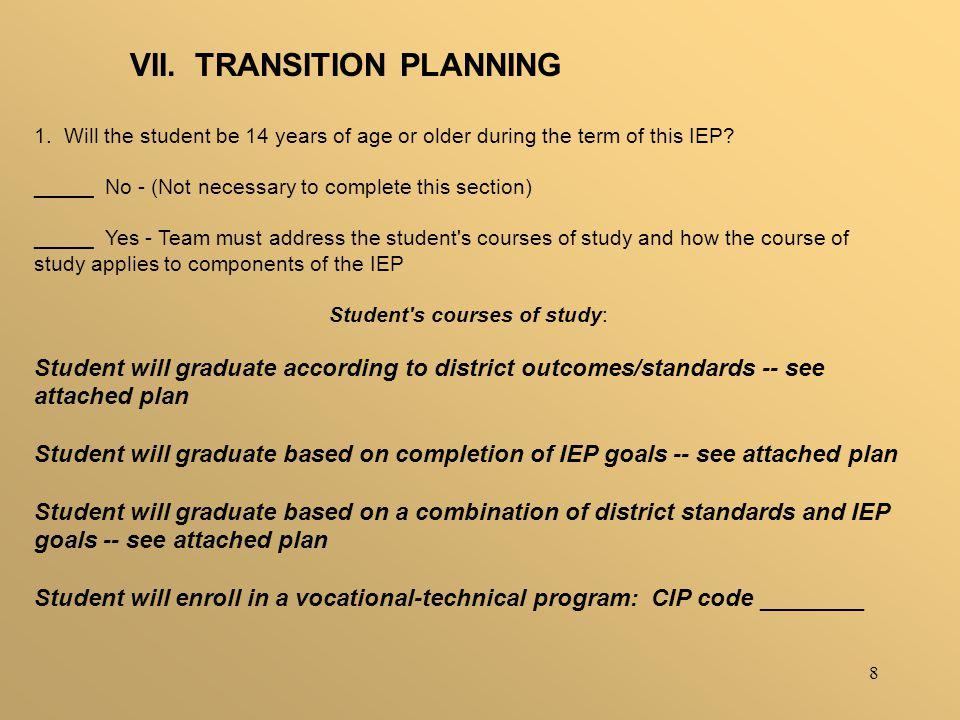8 VII. TRANSITION PLANNING 1.