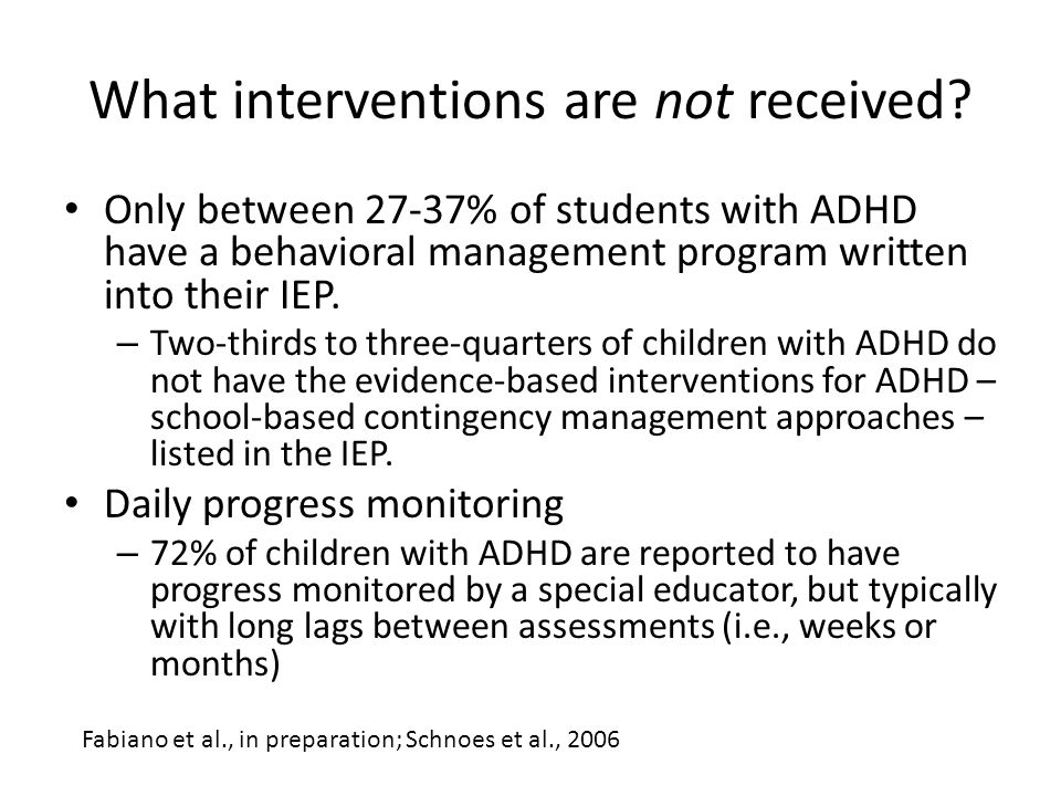 What interventions are not received.