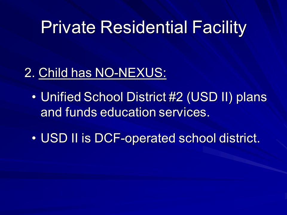 2. Child has NO-NEXUS: 2.