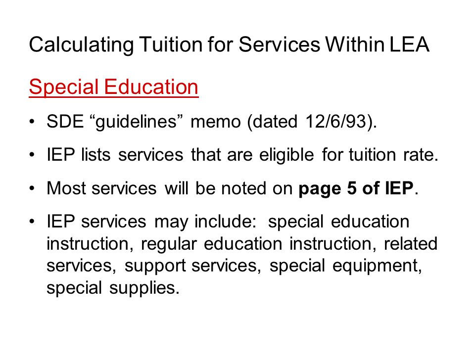 Calculating Tuition for Services Within LEA Special Education SDE guidelines memo (dated 12/6/93).