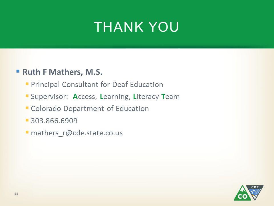 Ruth F Mathers, M.S.