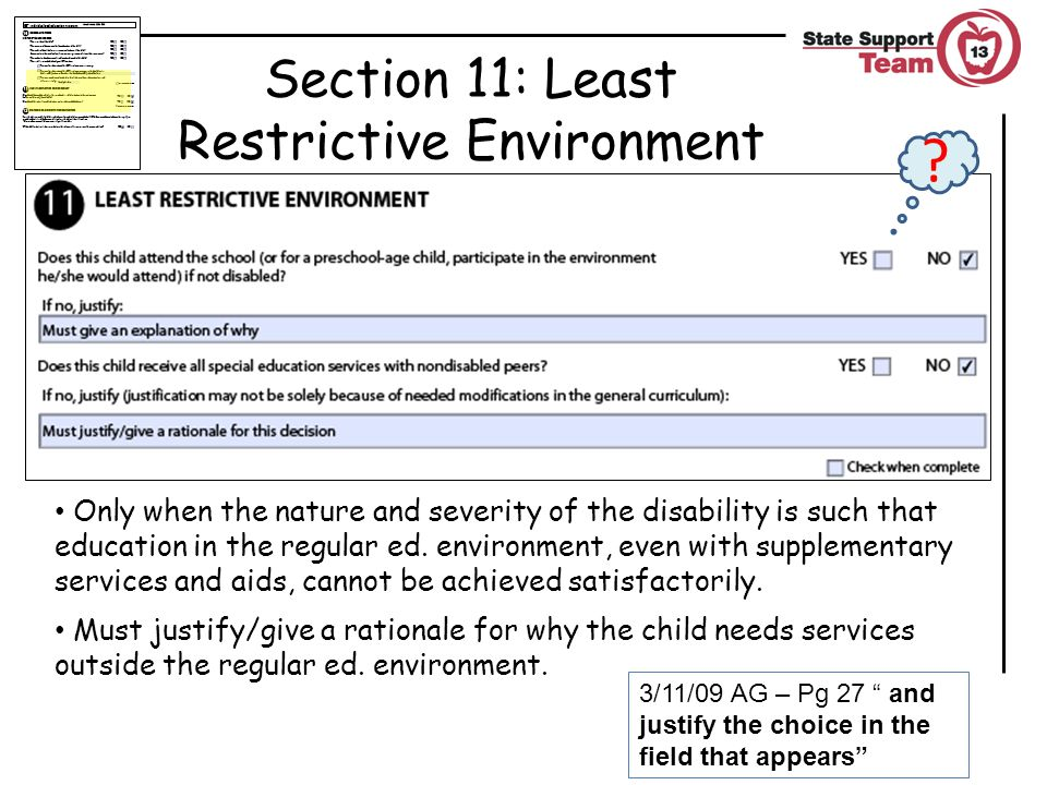 Only when the nature and severity of the disability is such that education in the regular ed.