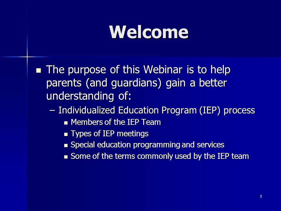 2 Welcome The purpose of this Webinar is to help parents (and guardians) gain a better understanding of: The purpose of this Webinar is to help parent