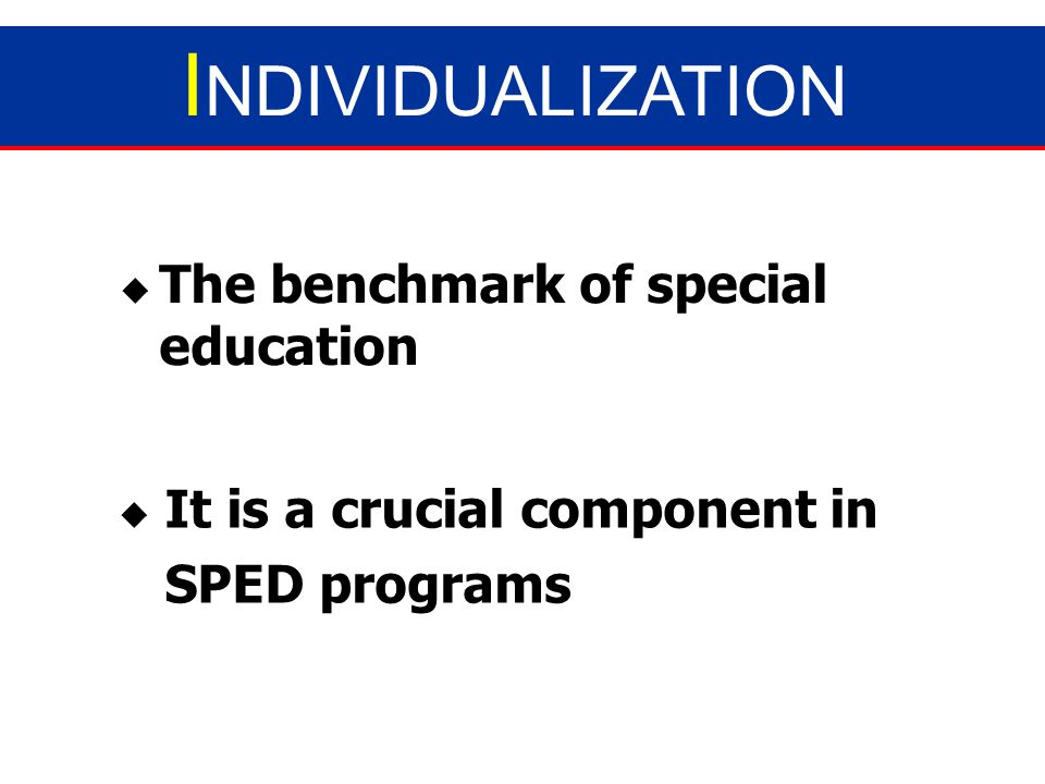 Individualization Principles and Guidelines Dr. Edilberto I. Dizon