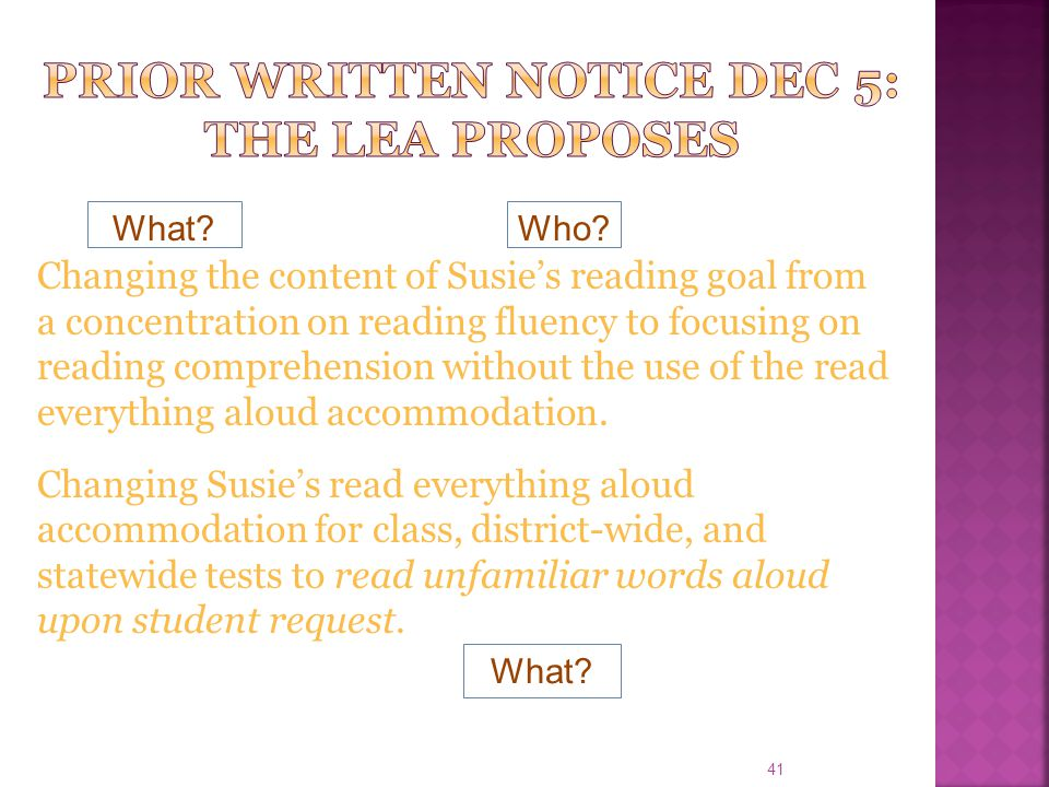 41 Changing the content of Susie's reading goal from a concentration on reading fluency to focusing on reading comprehension without the use of the re