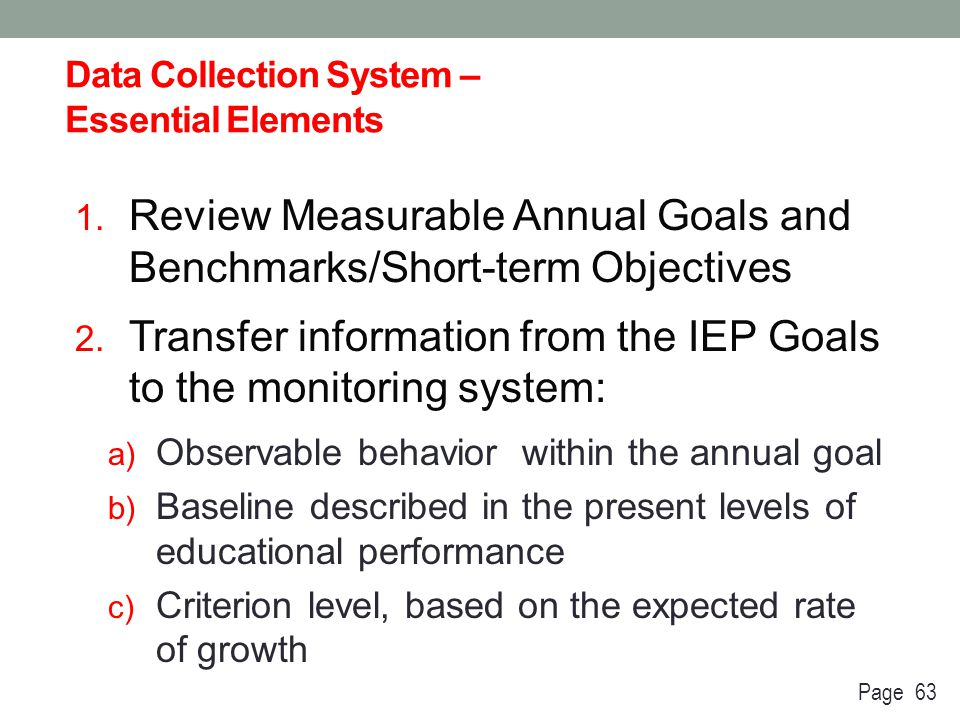 Data Collection System – Essential Elements 4.