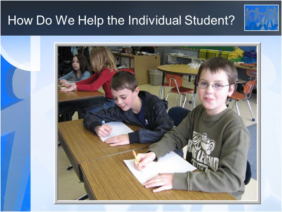 How Do We Help the Individual Student