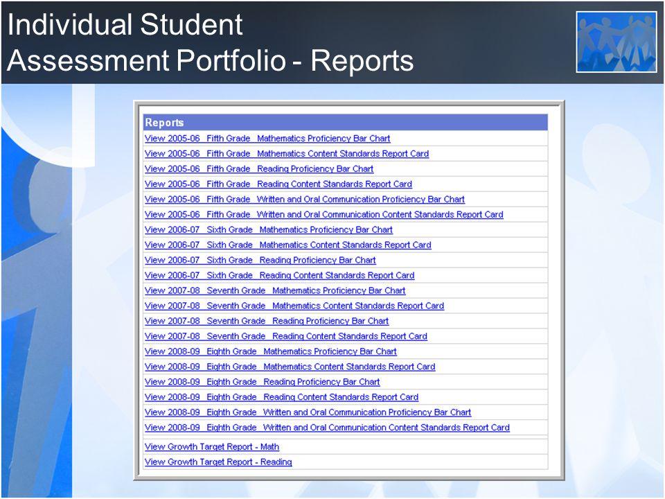 Individual Student Assessment Portfolio - Reports