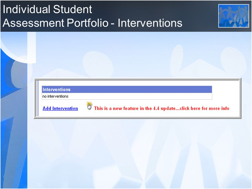 Individual Student Assessment Portfolio - Interventions