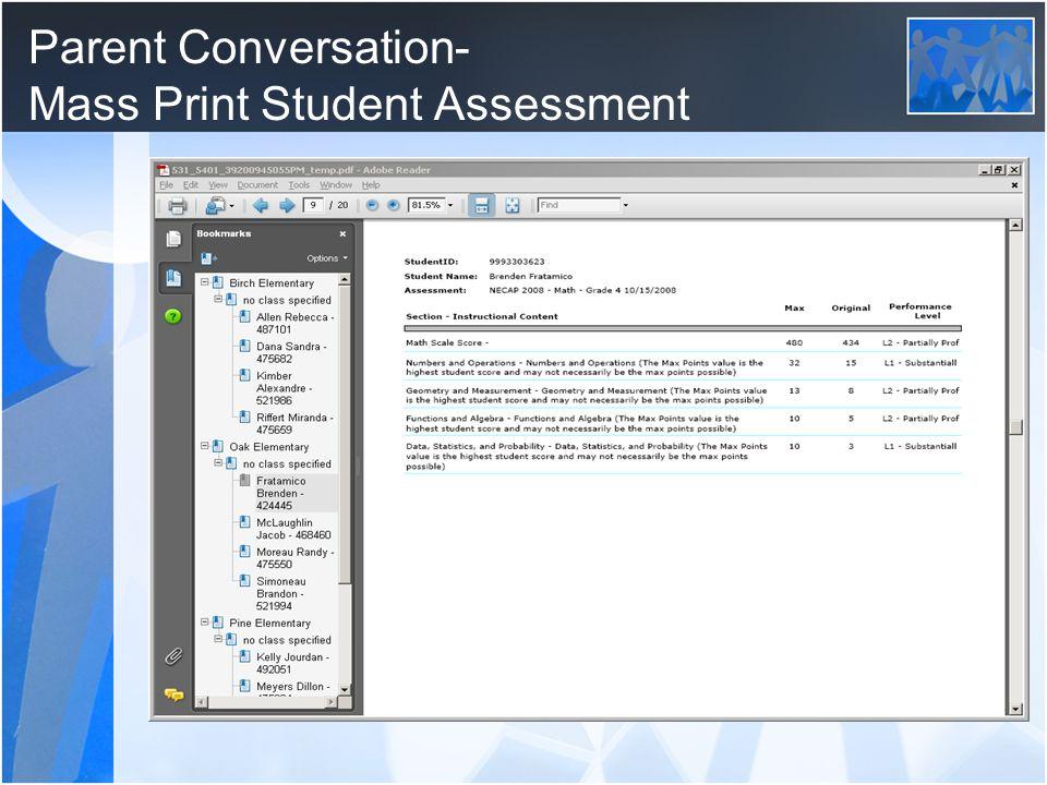 Parent Conversation- Mass Print Student Assessment