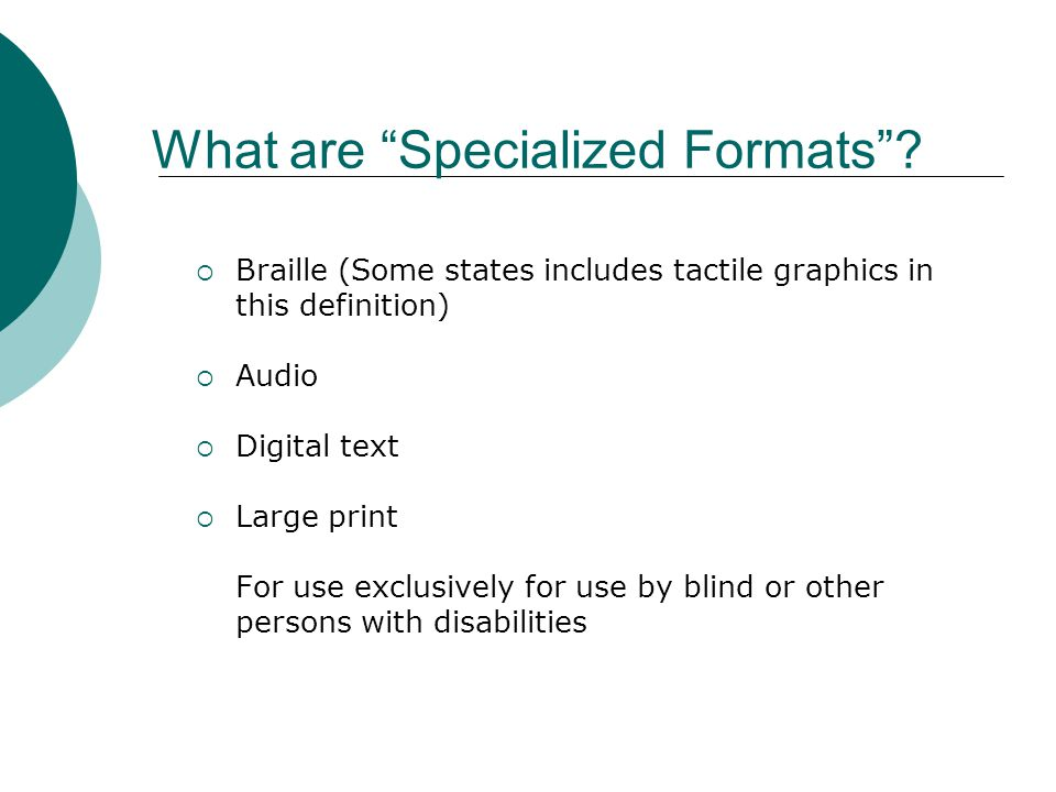 What are Specialized Formats .