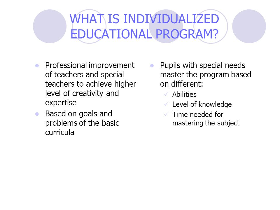 Professional improvement of teachers and special teachers to achieve higher level of creativity and expertise Based on goals and problems of the basic