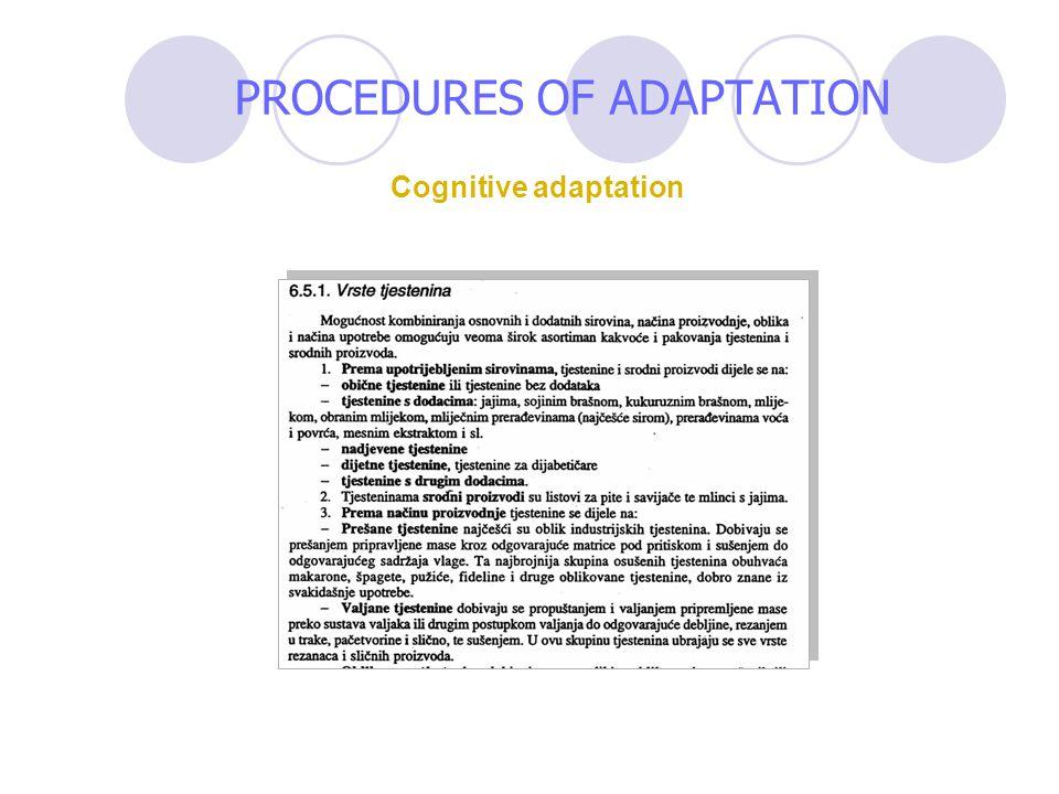 Cognitive adaptation PROCEDURES OF ADAPTATION