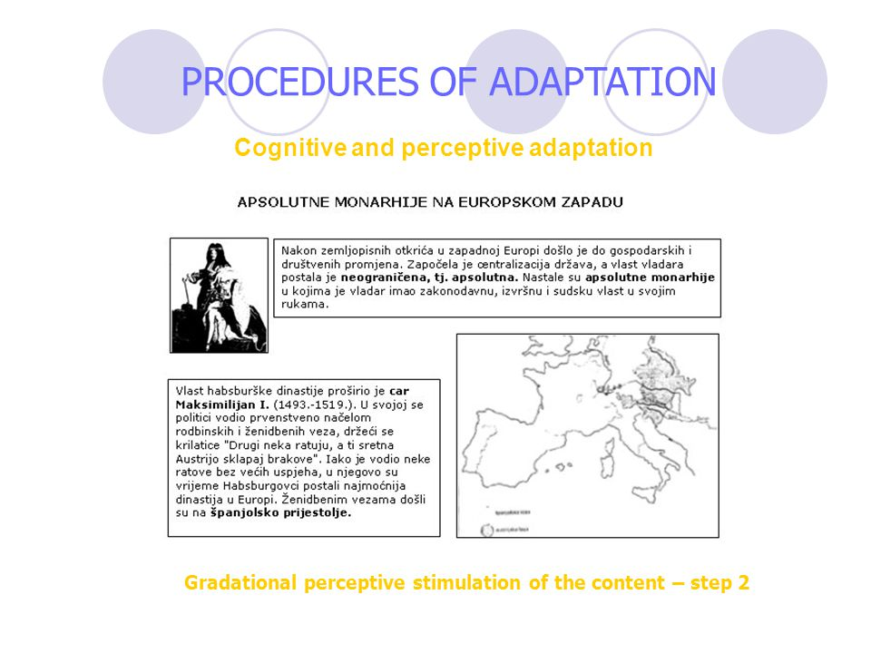 PROCEDURES OF ADAPTATION Cognitive and perceptive adaptation Gradational perceptive stimulation of the content – step 2