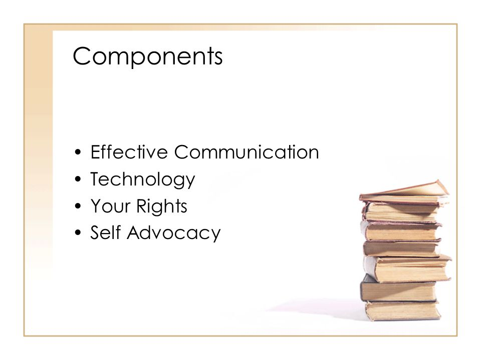 Components Effective Communication Technology Your Rights Self Advocacy