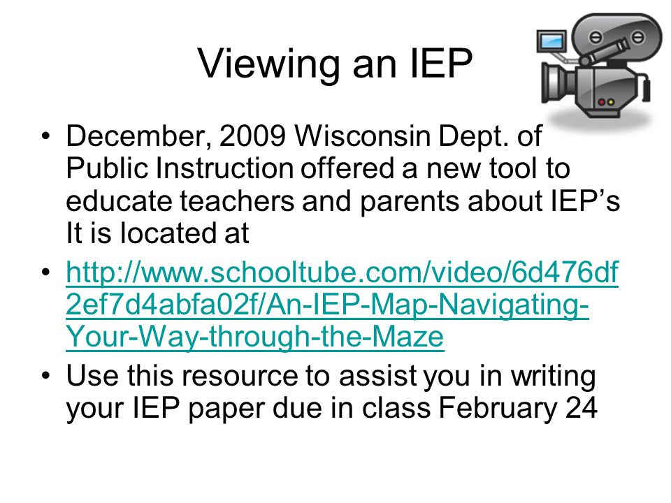 Viewing an IEP December, 2009 Wisconsin Dept.