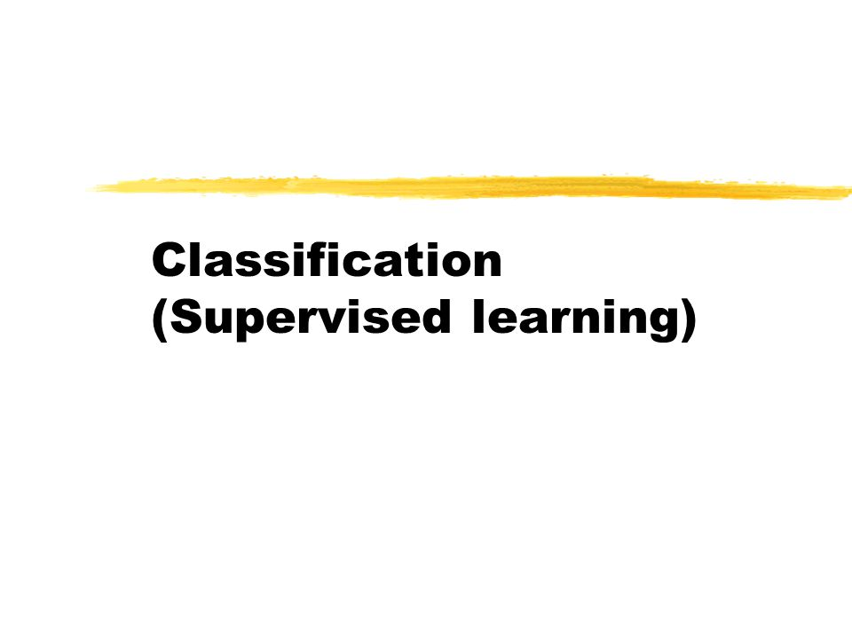 Classification (Supervised learning)