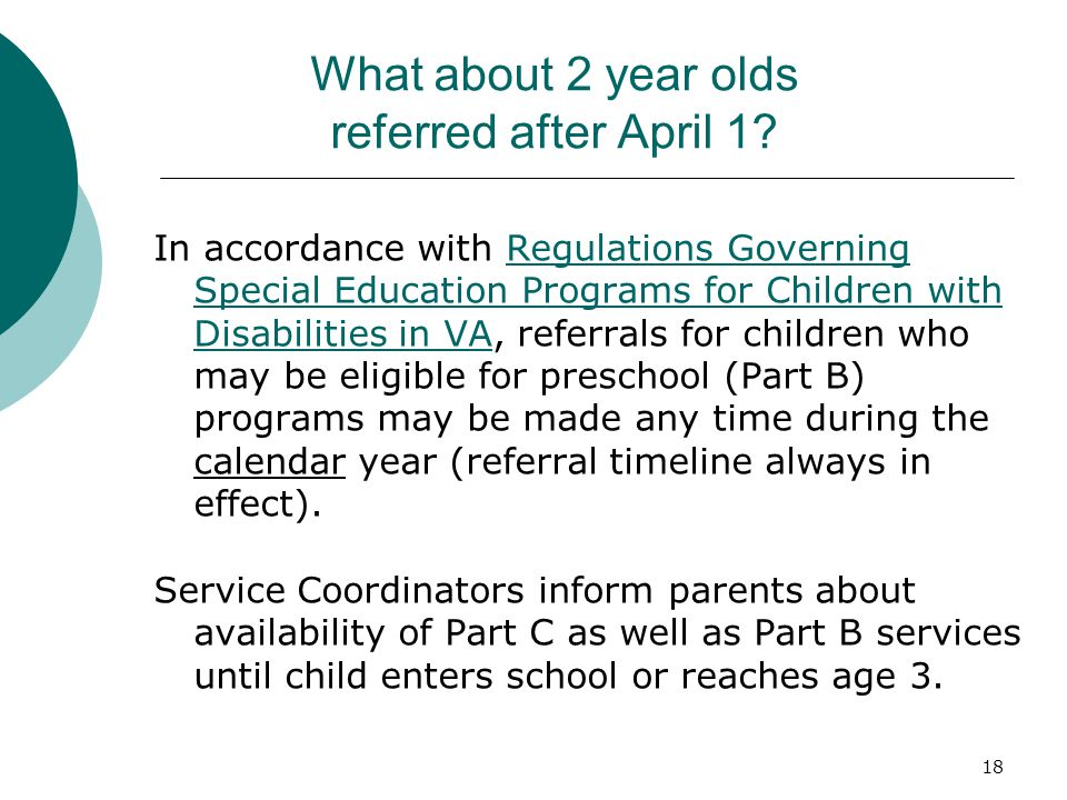 18 What about 2 year olds referred after April 1.