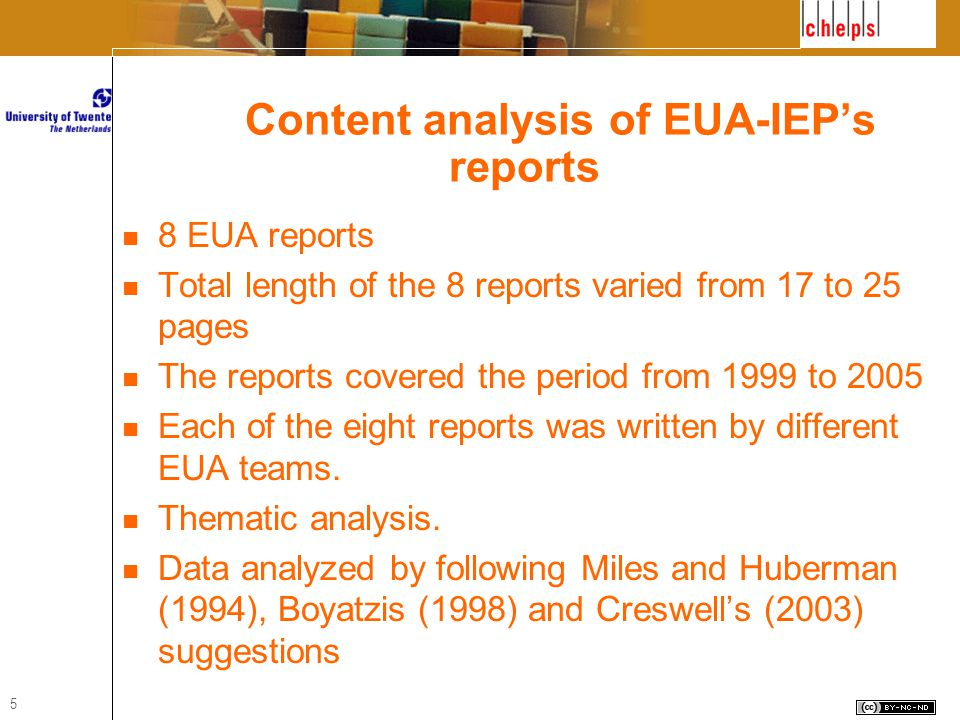 5 Content analysis of EUA-IEP's reports 8 EUA reports Total length of the 8 reports varied from 17 to 25 pages The reports covered the period from 1999 to 2005 Each of the eight reports was written by different EUA teams.