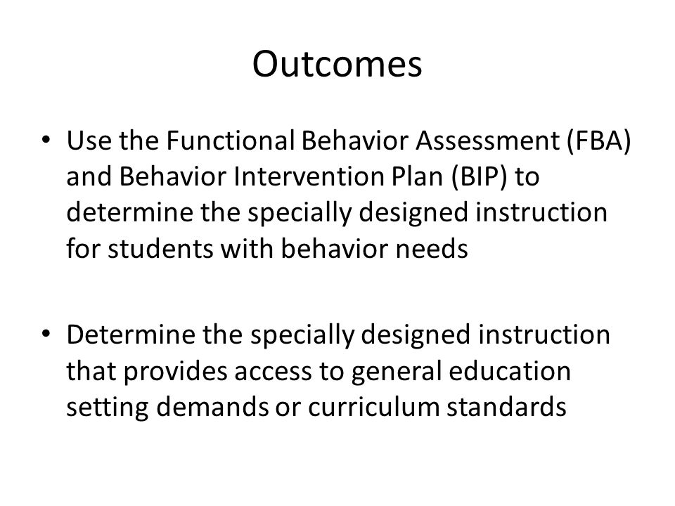 Essential Questions How does an FBA/BIP inform an IEP.