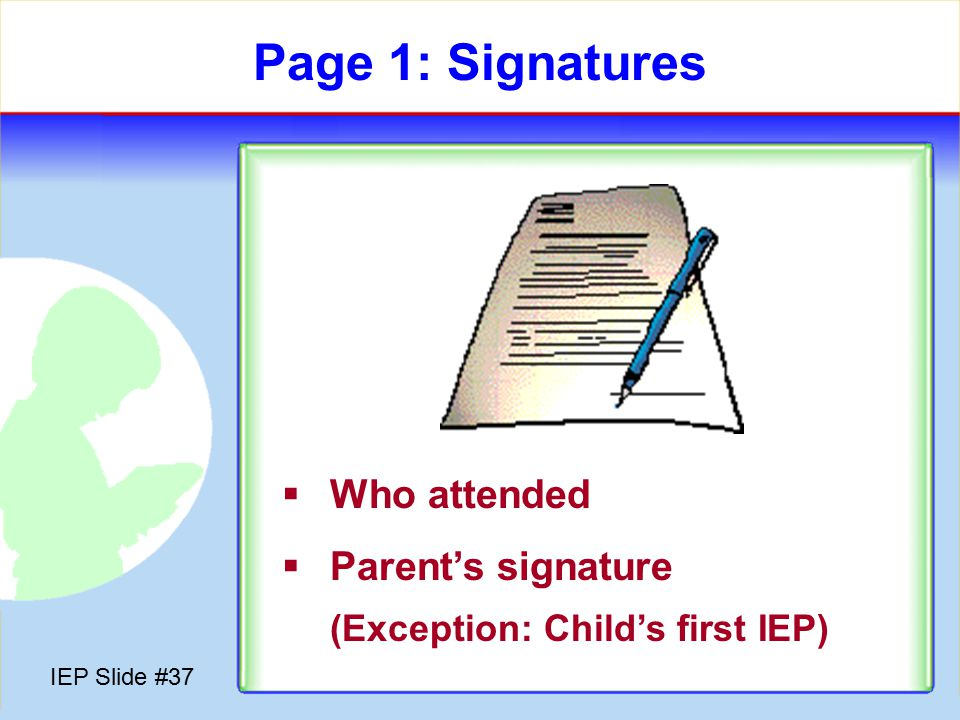 IEP Slide #36 Paperwork! Why so much !