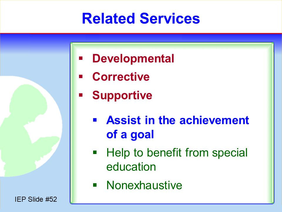 IEP Slide #51 Goals  Measuring progress  Florida: Objectives & Benchmarks