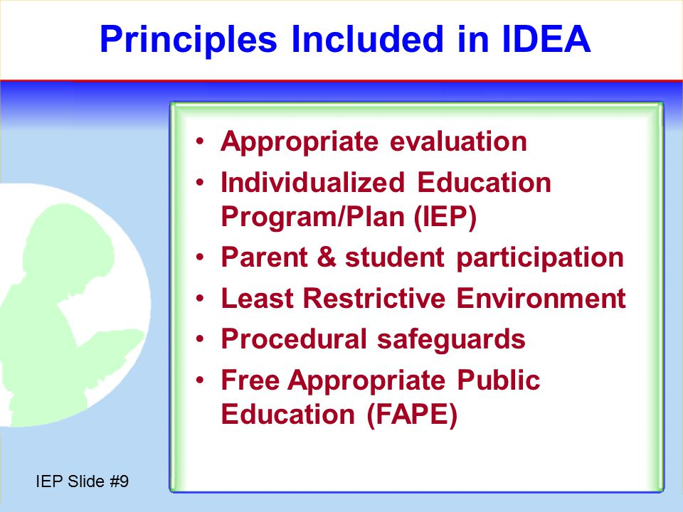 IEP Slide #8 Asthma Attention Deficit Disorder (ADD) Attention Deficit Hyperactivity Disorder (ADHD) Diabetes Epilepsy Heart Condition Other Health Impaired Hemophilia Lead Poisoning Leukemia Nephritis Rheumatic Fever Sickle Cell Anemia Tourette Syndrome