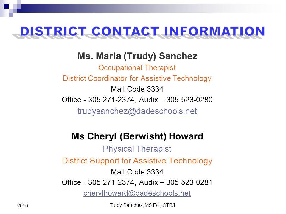 Trudy Sanchez, MS Ed., OTR/L 2010 Ms.