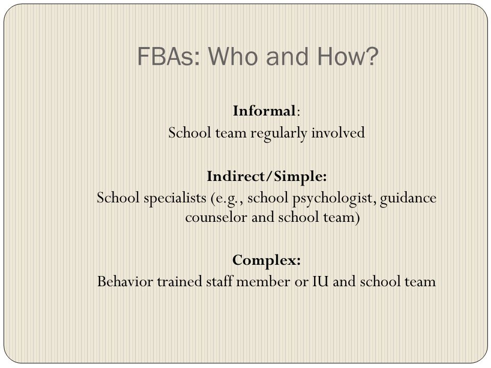 FBAs: Who and How.