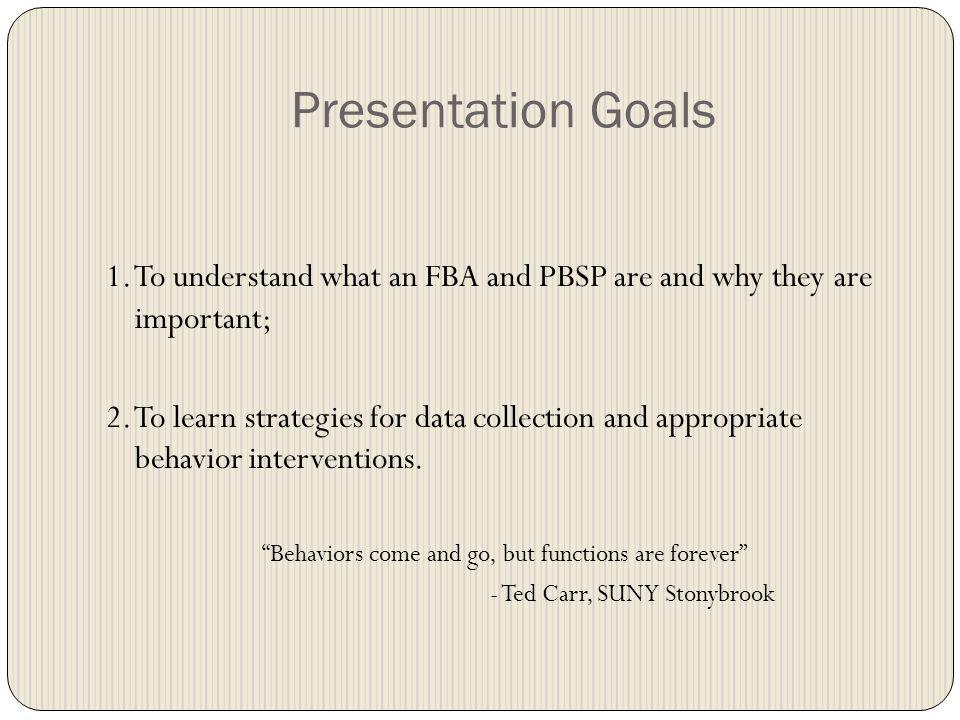Overview Part 1: FBAs and PBSPs Part 2: Relevant Law Part 3: Case Studies